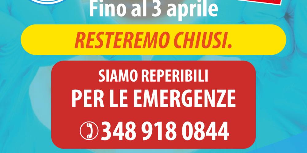 CHIUSURA FINO AL 3 APRILE